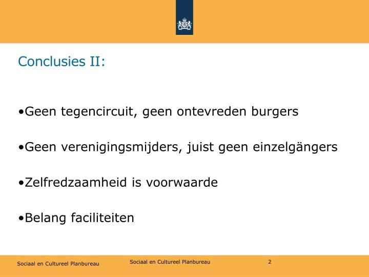 Conclusies II: