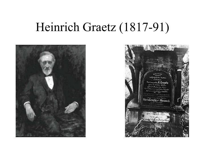 Heinrich Graetz (1817-91)
