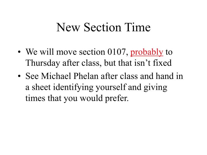 New Section Time