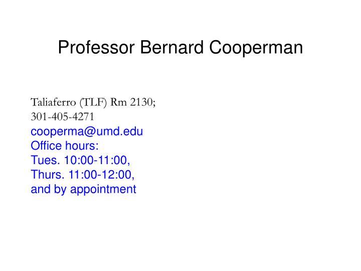 Professor Bernard Cooperman