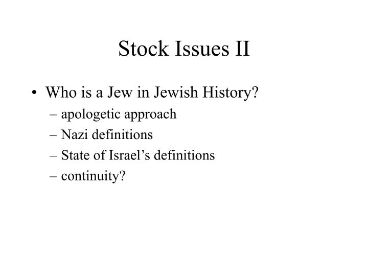 Stock Issues II