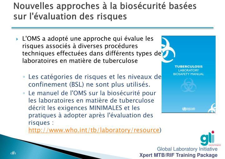 Nouvelles approches à la biosécurité basées sur l'évaluation des risques