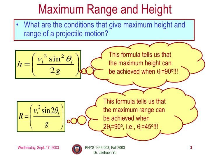 Maximum Range and Height