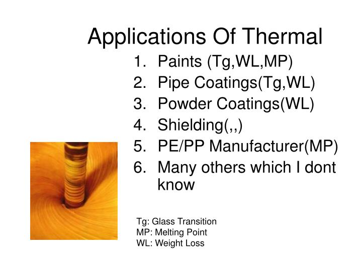 Applications Of Thermal