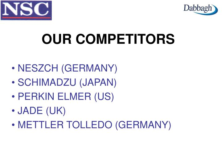 OUR COMPETITORS
