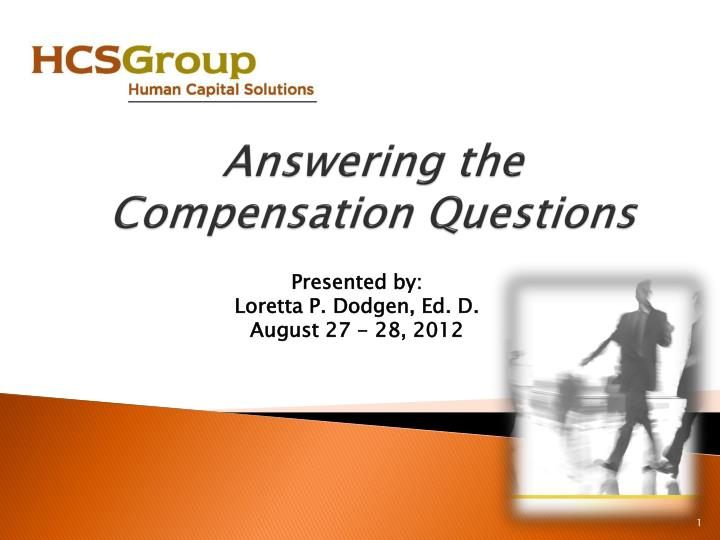 Answering the compensation questions