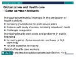 globalization and health care some common features