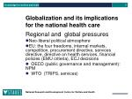 globalization and its implications for the national health care1