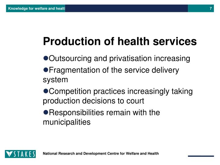 Production of health services
