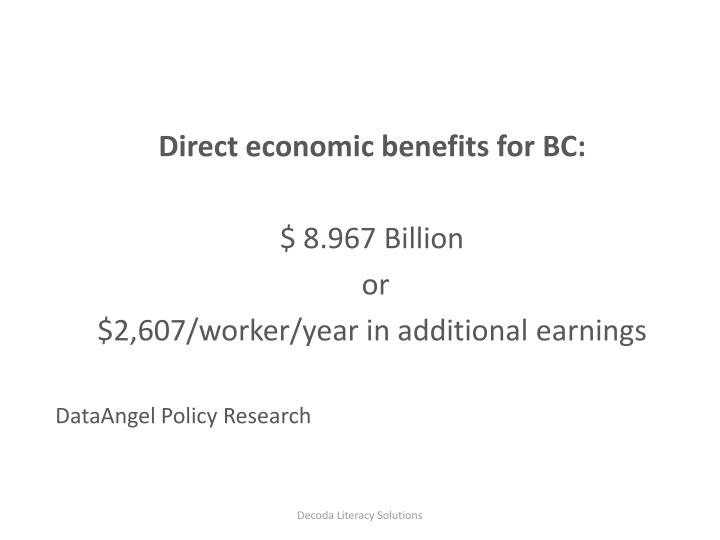 Direct economic benefits for BC: