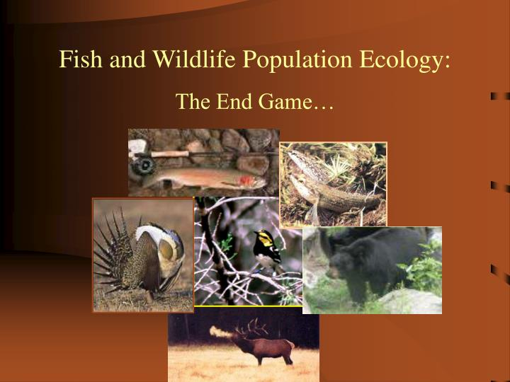 Fish and Wildlife Population Ecology: