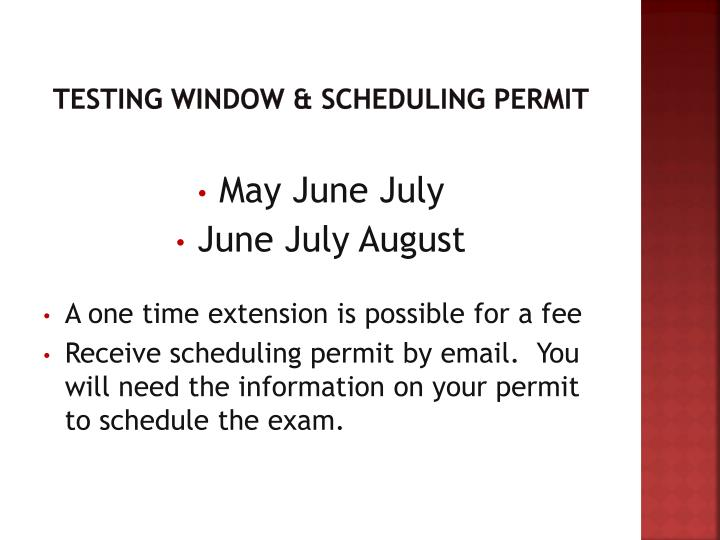 Testing Window & Scheduling Permit