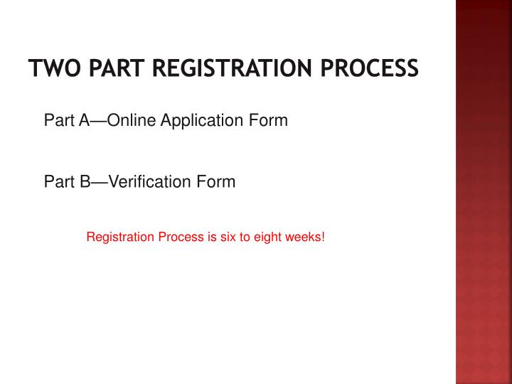 Two Part Registration process