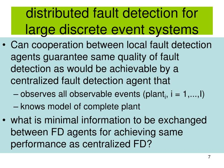distributed fault detection for large discrete event systems