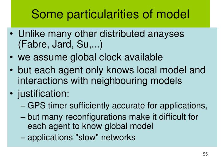 Some particularities of model