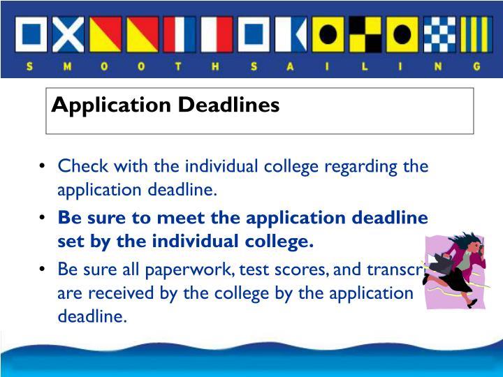 Application Deadlines