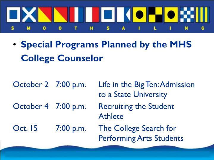 Special Programs Planned by the MHS