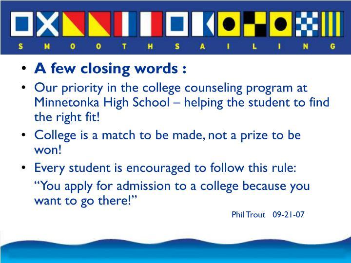 A few closing words :