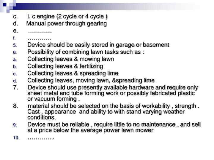 c.      i. c engine (2 cycle or 4 cycle )