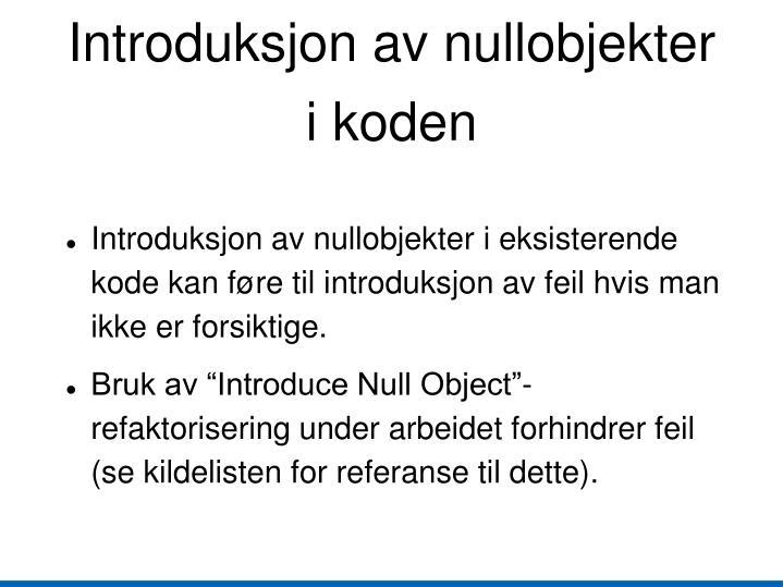 Introduksjon av nullobjekter