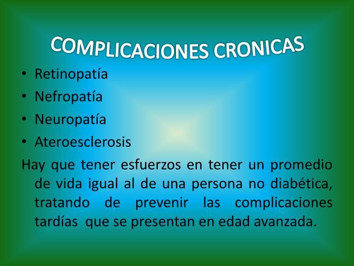 COMPLICACIONES CRONICAS