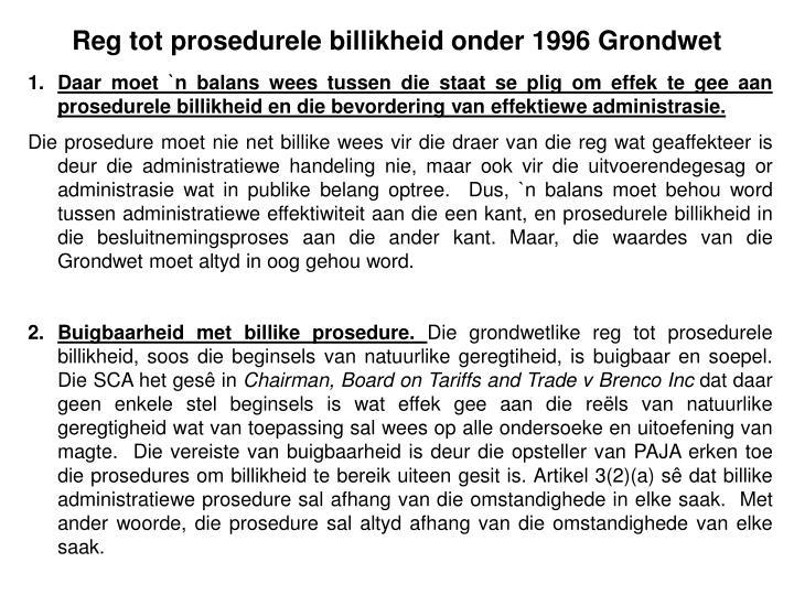 Reg tot prosedurele billikheid onder 1996 Grondwet