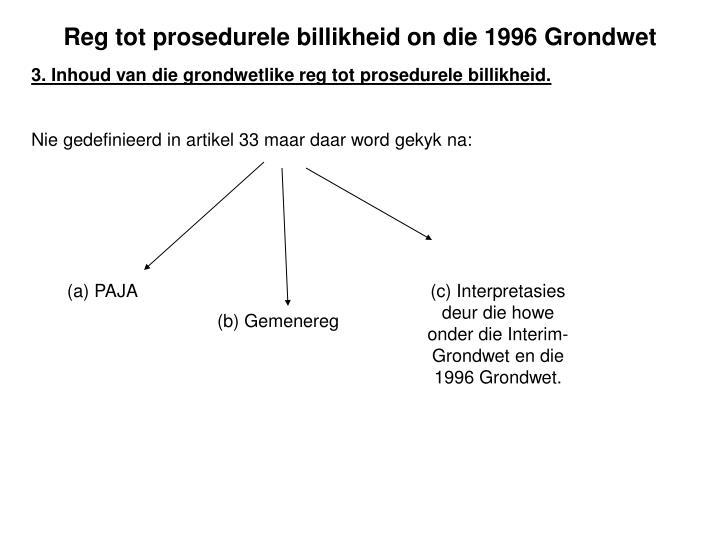 Reg tot prosedurele billikheid on die 1996 Grondwet