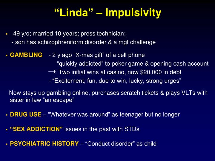 """Linda"" – Impulsivity"
