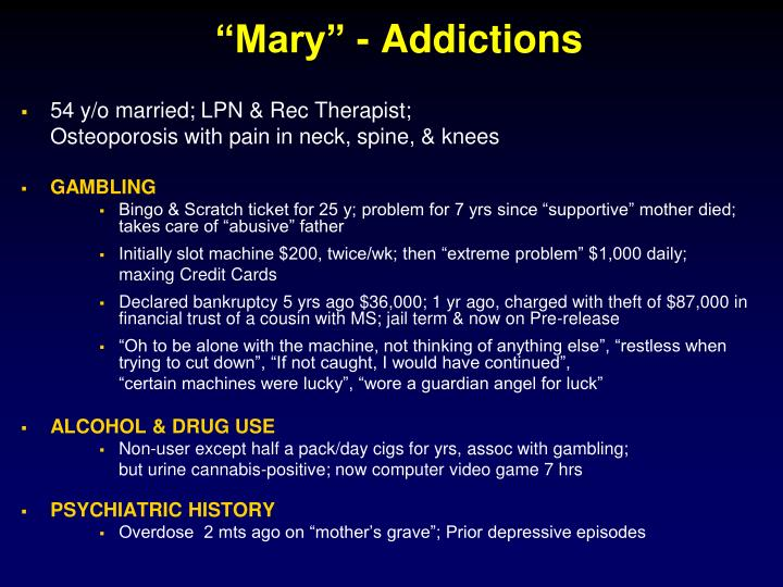 """Mary"" - Addictions"