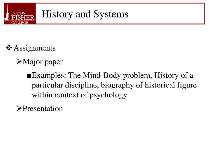 History and Systems