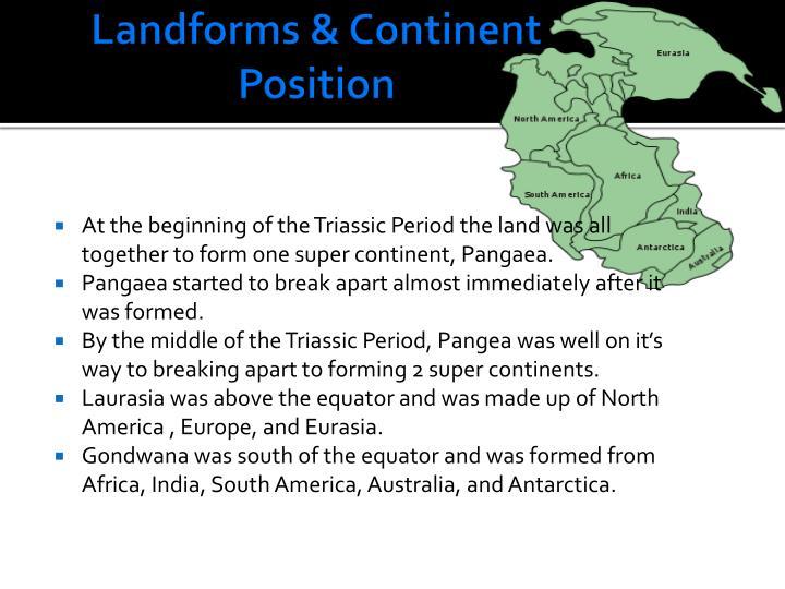 Landforms & Continent Position