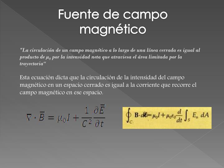Fuente de campo magnético
