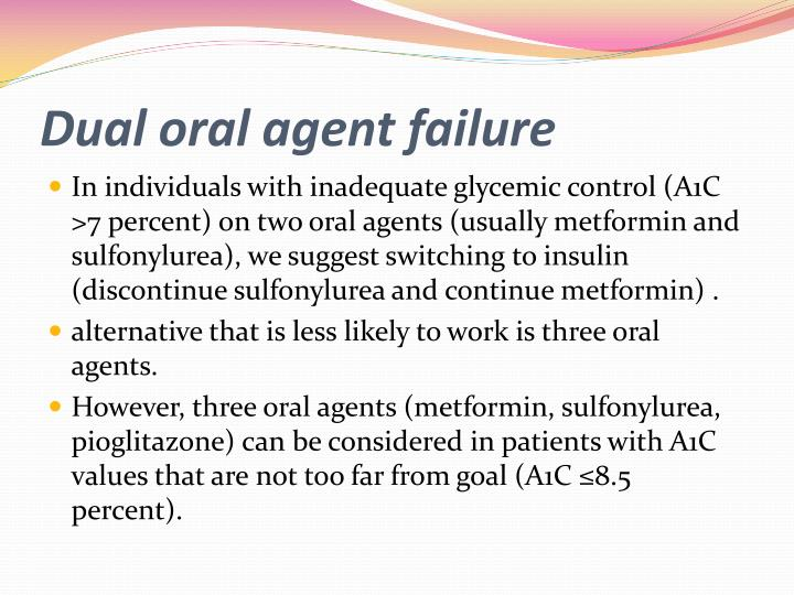 Dual oral agent failure