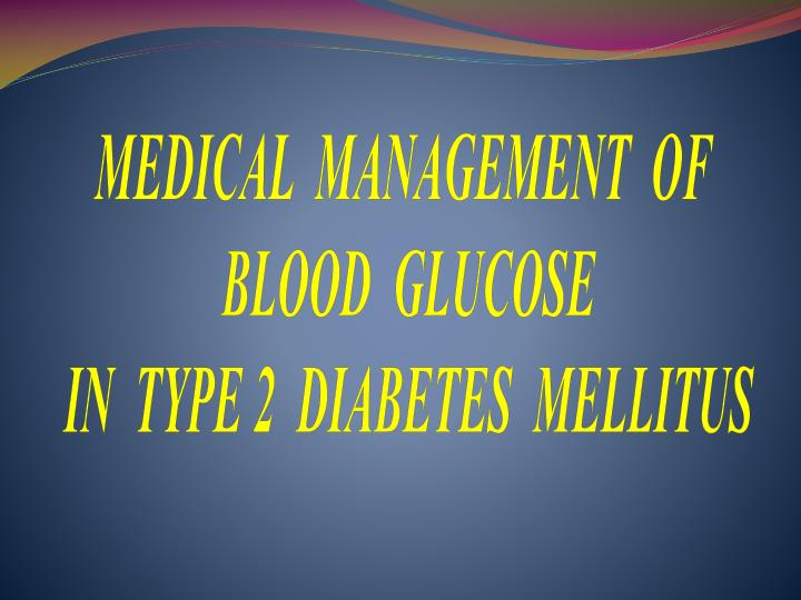 MEDICAL  MANAGEMENT  OF
