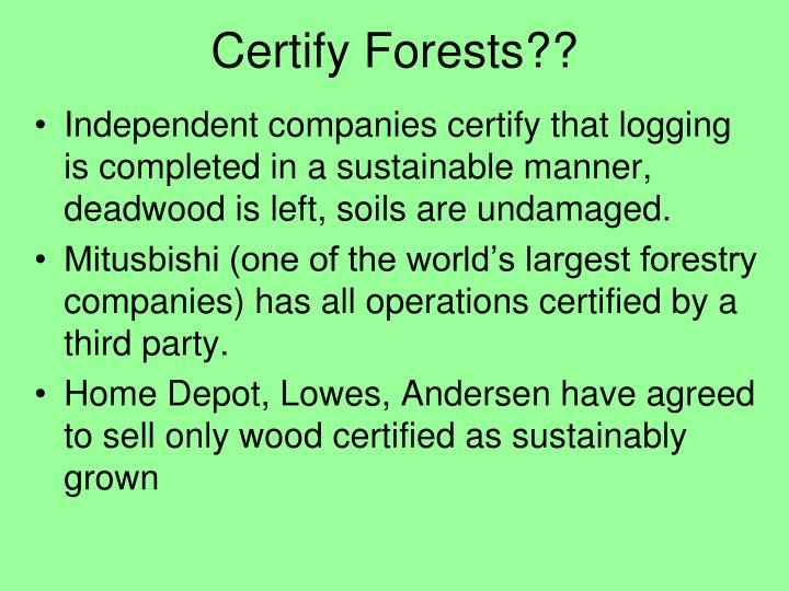 Certify Forests??