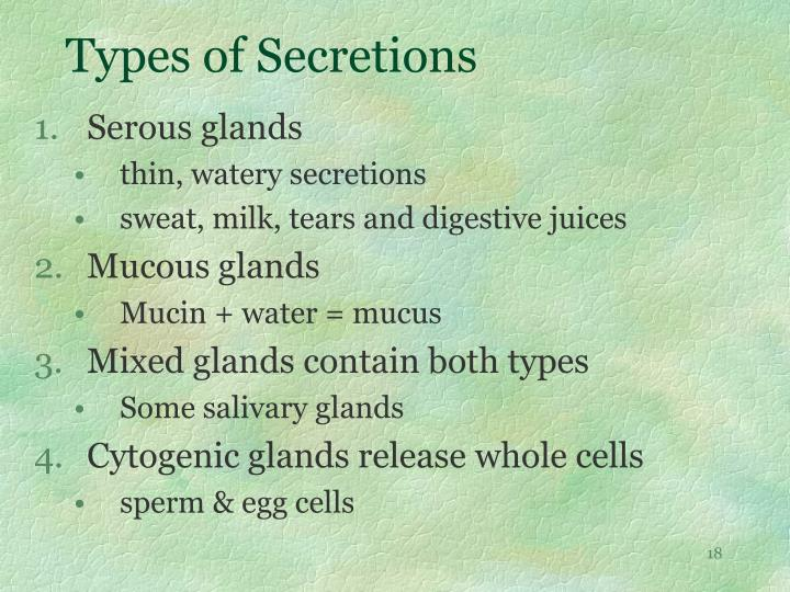 Types of Secretions