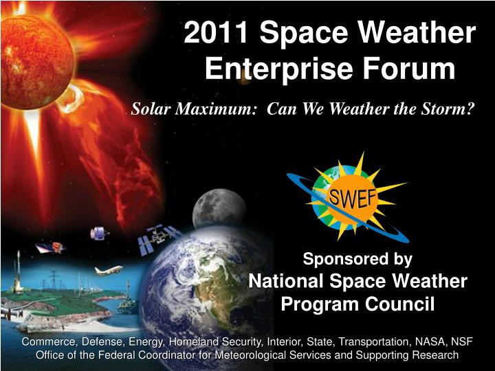 2011 space weather enterprise forum