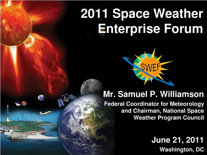 2011 space weather enterprise forum1