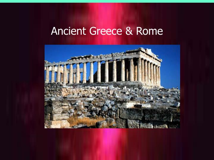 Ancient Greece & Rome