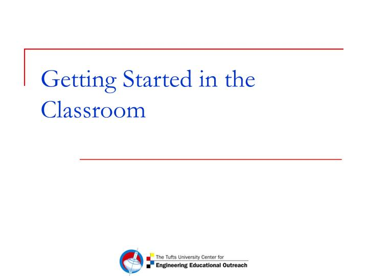 getting started in the classroom