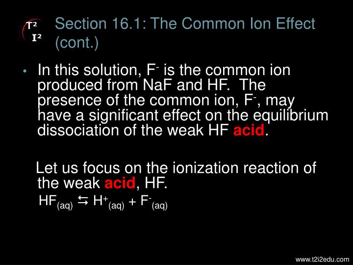 Section 16.1: The Common Ion Effect (cont.)
