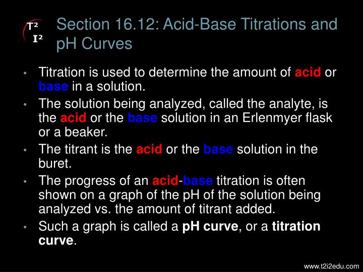 Section 16.12: Acid-Base Titrations and pH Curves