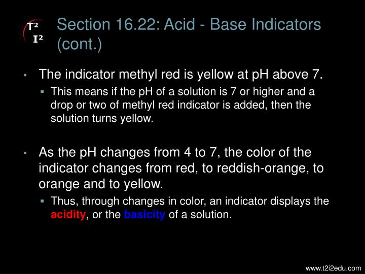 Section 16.22: Acid - Base Indicators (cont.)