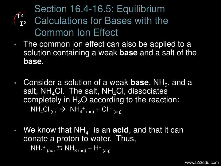 Section 16.4-16.5: Equilibrium Calculations for Bases with the Common Ion Effect