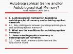autobiographical genre and or autobiographical memory anita kasabova nbu sofia