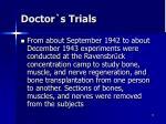 doctor s trials