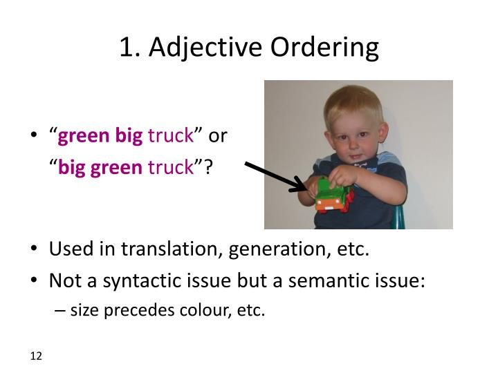 1. Adjective Ordering
