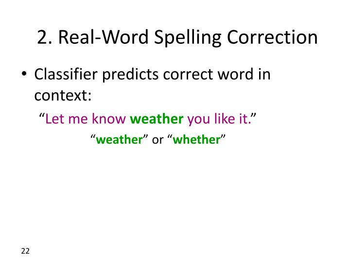 2. Real-Word Spelling Correction