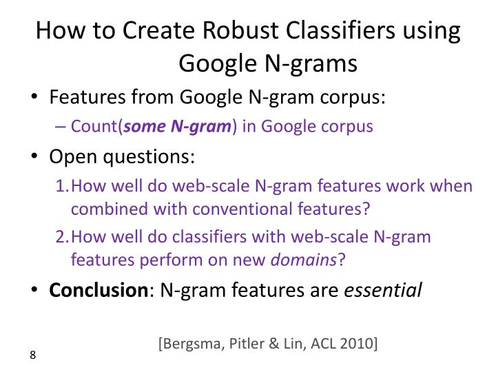 How to Create Robust Classifiers using Google N-grams