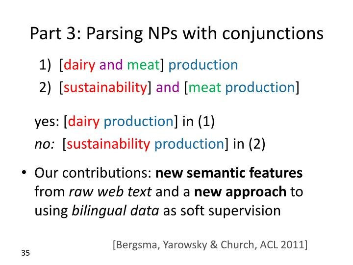 Part 3: Parsing NPs with conjunctions